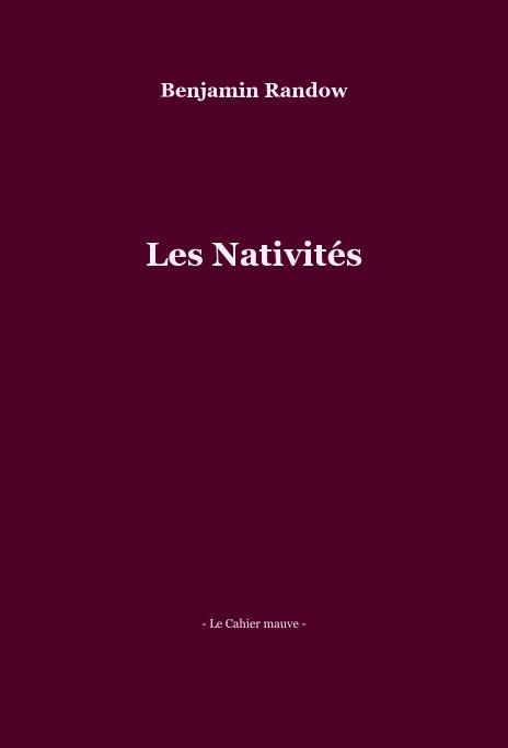 View Les Nativités by Benjamin Randow