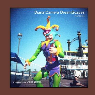 Diana Camera DreamScapes volume one book cover