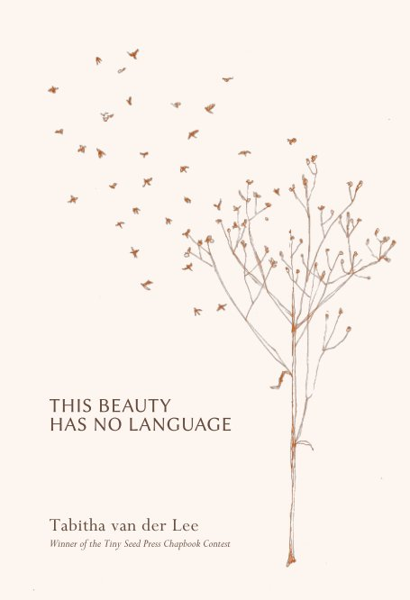 View This Beauty has no Language by Tabitha van der Lee