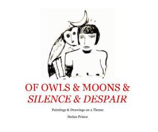 Of Owls and  Moons and Silence and Despair book cover