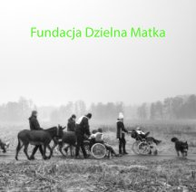 Fundacja Dzielna Matka book cover