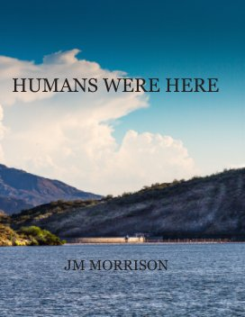 Humans Were Here book cover