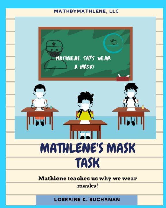 View Mathlene's Mask Task by Lorraine K. Buchanan