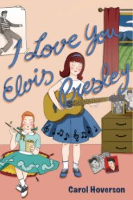 I Love You, Elvis Presley book cover