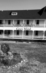 Yellow Thoughts; Grey mind book cover