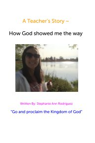 A Teacher's Story: How God saved me book cover