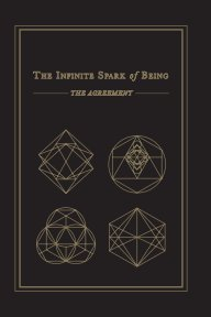 The Infinite Spark of Being: The Agreement book cover