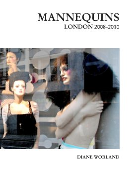Mannequins London 2008-2010 book cover
