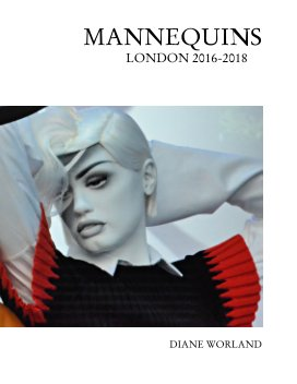 Mannequins London 2016-2018 book cover