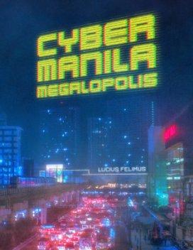 Cyber Manila Megalopolis book cover