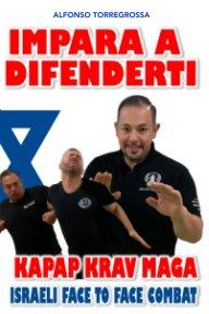 Impara a Difenderti Kapap Krav Magà book cover
