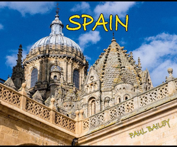 View Spain by PAUL BAILEY