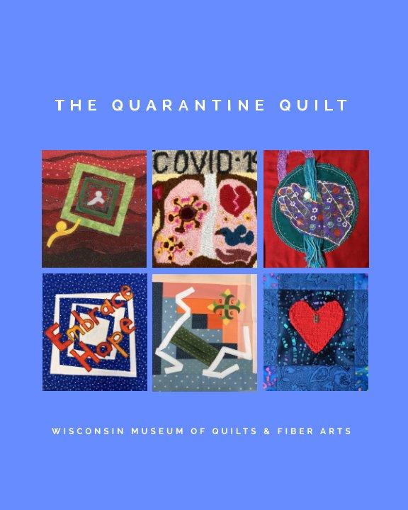 View The Quarantine Quilt by E Schlemowitz, D McIlraith