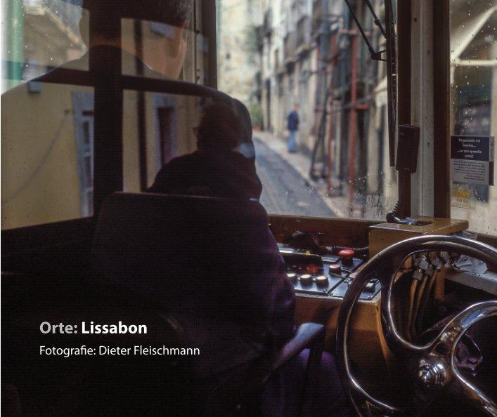 View Lisboa_Lissabon by Dieter Fleischmann