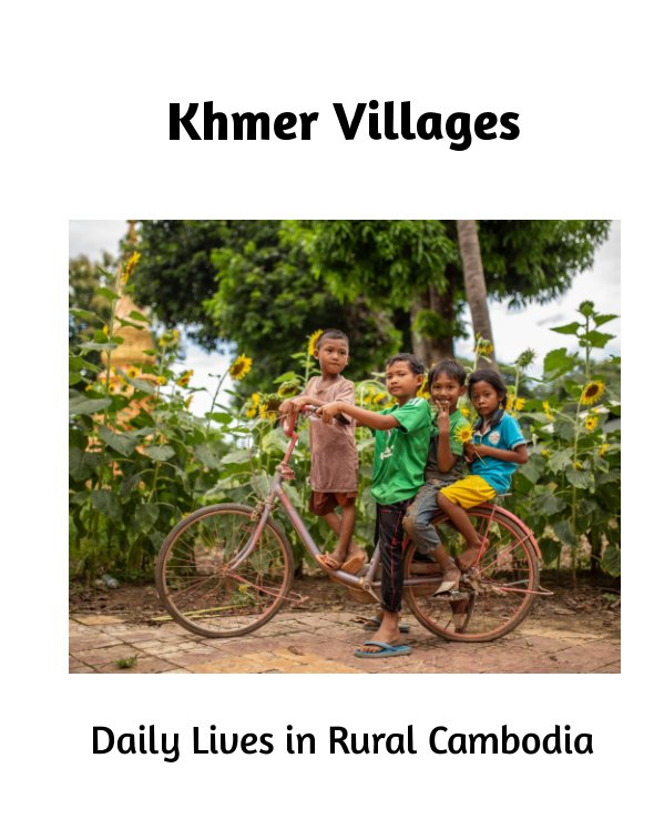 View Khmer Villages by Jean-Pierre MAINGUY