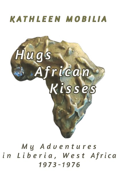 View Hugs African Kisses by Kathleen Mobilia