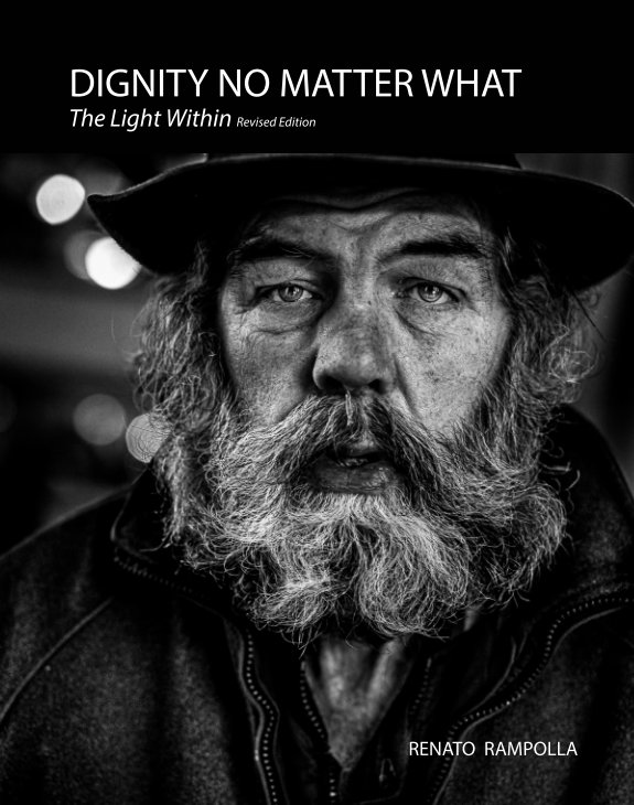 View Dignity No Matter What by Renato Rampolla