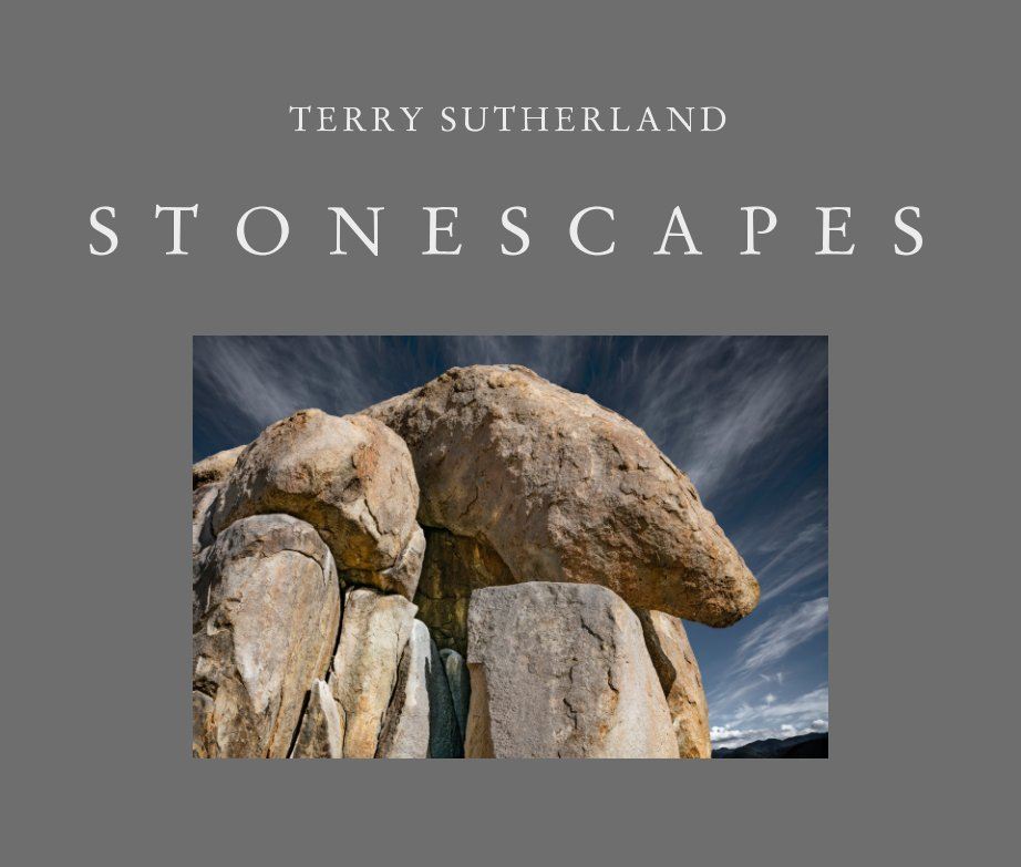 View Stonescapes by Terry Sutherland