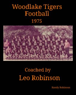 Woodlake Tigers Football 1975 Coached by Leo Robinson book cover