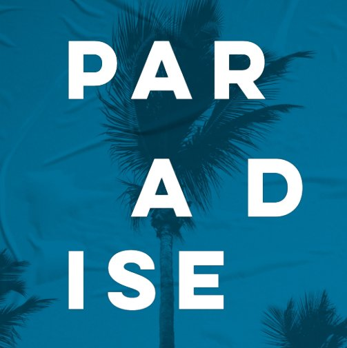 View PARADISE (Deluxe Edition) by Garrett Chace
