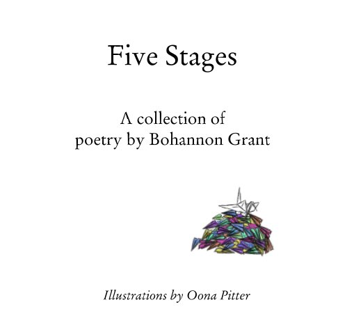 View Five Stages by Bohannon Grant