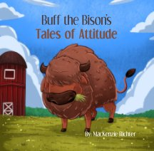 Buff the Bison's Tales of Attitude book cover