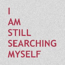 I am Still Searching Myself book cover
