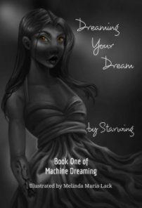 Dreaming Your Dream book cover