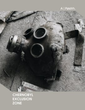 Chernobyl Exclusion Zone book cover
