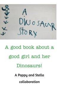 A Dinosaur Story book cover