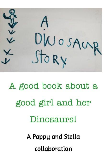 Bekijk A Dinosaur Story op Pappy Hoffman, Stella Wininger