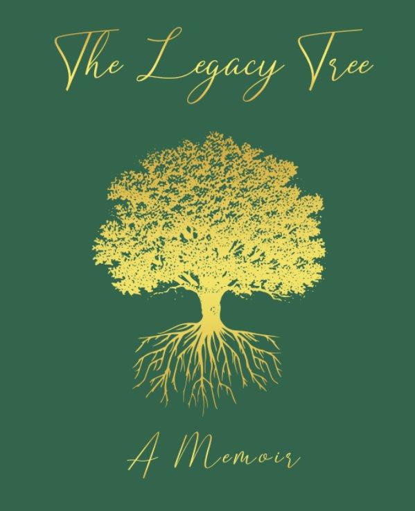 Bekijk The Legacy Tree - A Memoir op Monica Stojanov
