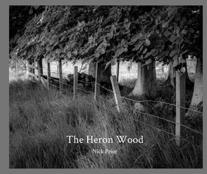 View The Heron Wood by Nick Prior