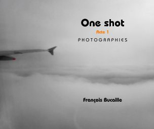 One shot Acte 1 book cover