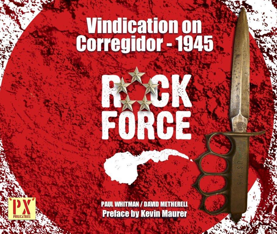 View Vindication on Corregidor - 1945 by Paul Whitman.  David Metherell