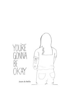 You're Gonna Be Okay book cover