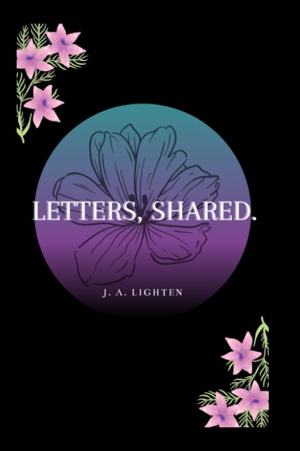 View Letters, Shared. by J. A. Lighten