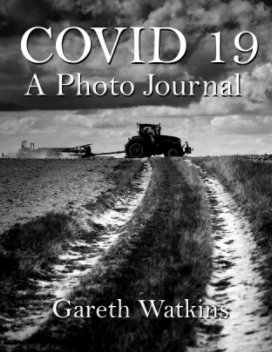 Covid 19 : A Photo Journal book cover