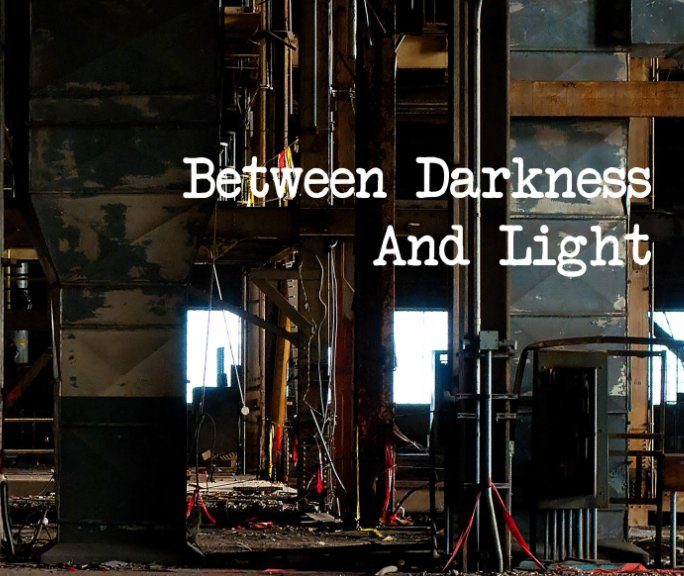 View Between Darkness and Light by Alex Luyckx