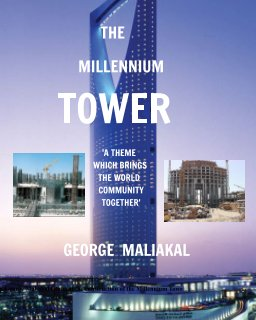 THE MILLENNIUM TOWER (The Kingdom Tower Complex at Riyadh) book cover