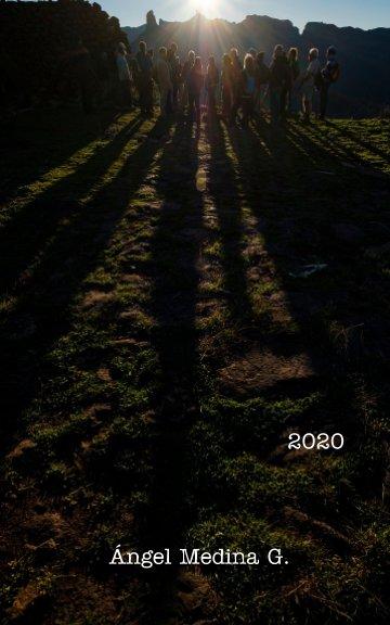 View 2020 by Angel Medina G.