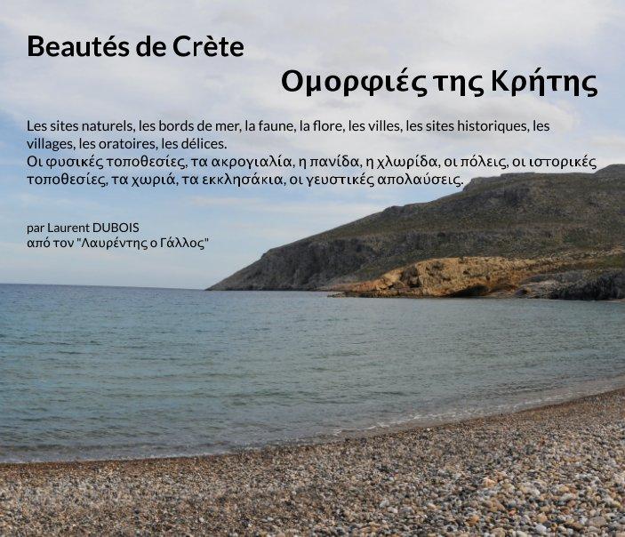 View Beautés de Crète - Ομορφιές της Κρήτης by Λαυρέντης ο Γάλλος - L DUBOIS