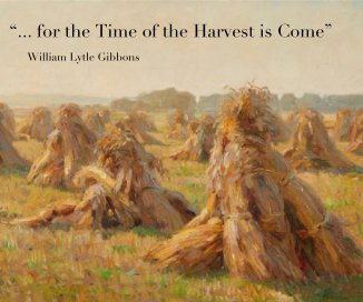 """""""... for the Time of the Harvest is Come"""" book cover"""