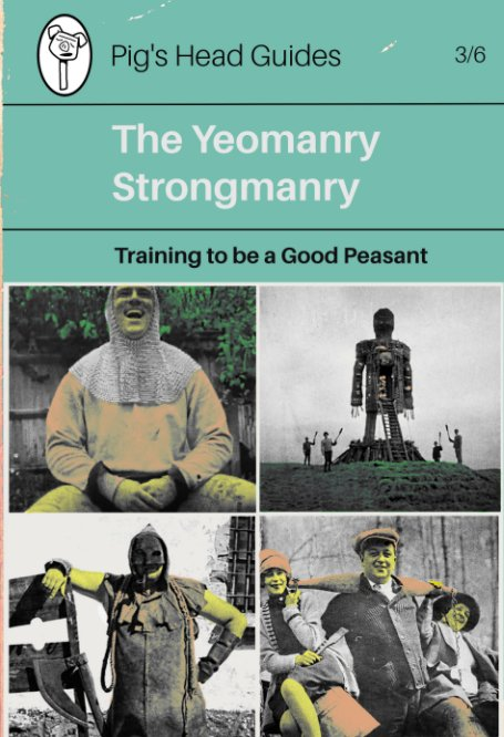 View Yeomanry Strongmanry by Rural Strongman