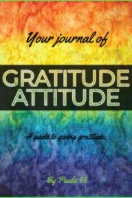 Gratitude Attitude Journal book cover
