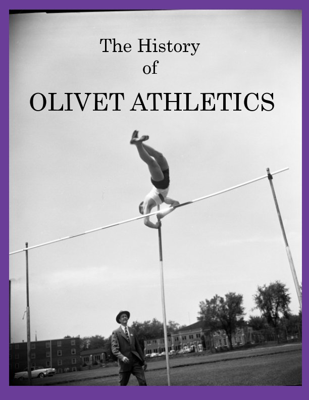 View The History of Olivet Athletics by Tina Simmons