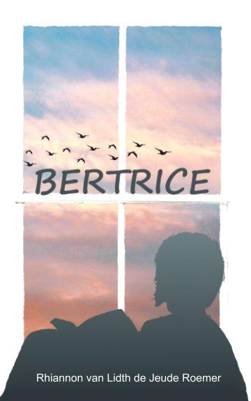 View Bertrice by Rhiannon vanLidthdeJeudeRoemer