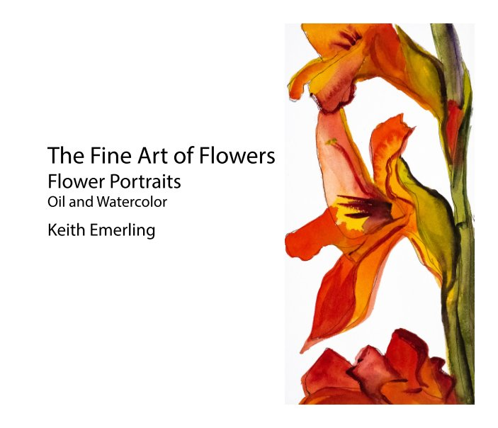 View The Fine Art of Flowers by Keith Emerling