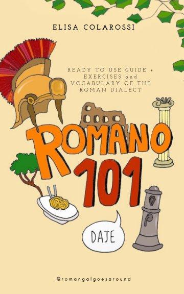 View Romano 101 by Elisa Colarossi