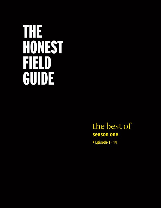 View Best of The Honest Field Guide (Season One) by The Honest Field Guide